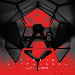 Asking Alexandria - Alone In A Room Acoustic