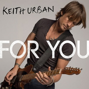 Keith Urban - For You CDS