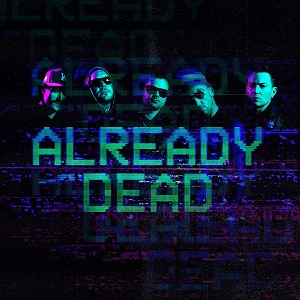 Hollywood Undead - Already Dead